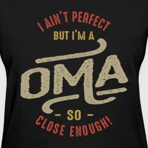 Perfect Oma - Women's T-Shirt