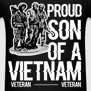 Vietnam Veteran - Proud son of a vietnam veteran - Men's T-Shirt