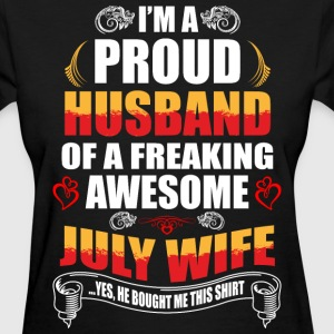 I'm A Proud Husband of a Freaking Awesome July Wif - Women's T-Shirt