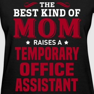 Temporary Office Assistant MOM - Women's T-Shirt