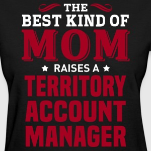 Territory Account Manager MOM - Women's T-Shirt