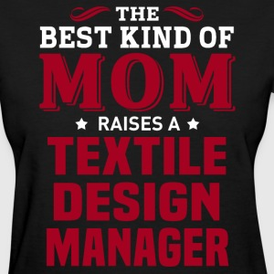 Textile Design Manager MOM - Women's T-Shirt