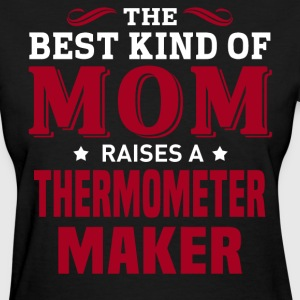Thermometer Maker MOM - Women's T-Shirt