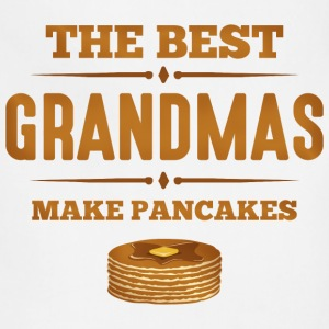 Best Grandmas Make Pancak Aprons - Adjustable Apron