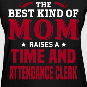 Time and Attendance Clerk MOM - Women's T-Shirt