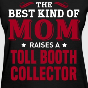 Toll Booth Collector MOM - Women's T-Shirt