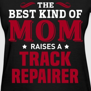 Track Repairer MOM - Women's T-Shirt