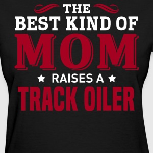 Track Oiler MOM - Women's T-Shirt