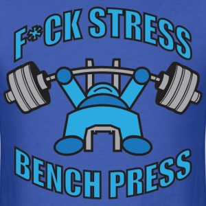 F*CK STRESS, BENCH PRESS Kawaii Powerlifter BLUE T-Shirts - Men's T-Shirt