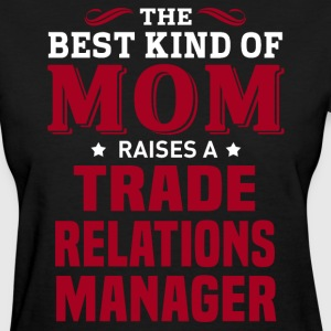 Trade Relations Manager MOM - Women's T-Shirt