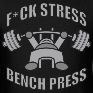 F*CK STRESS, BENCH PRESS - Kawaii Powerlifter GREY T-Shirts - Men's T-Shirt