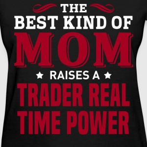 Trader Real Time Power MOM - Women's T-Shirt
