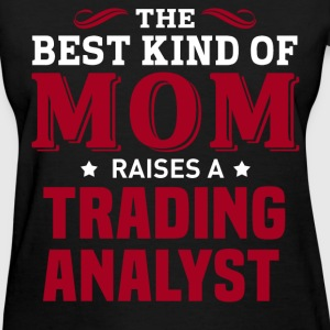 Trading Analyst MOM - Women's T-Shirt