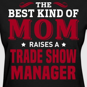 Trade Show Manager MOM - Women's T-Shirt