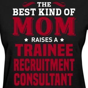 Trainee Recruitment Consultant MOM - Women's T-Shirt