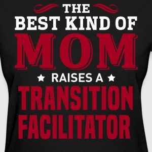 Transition Facilitator MOM - Women's T-Shirt