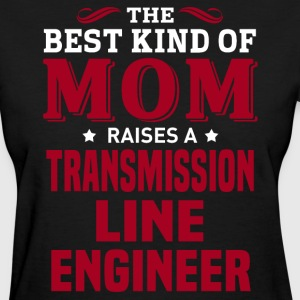 Transmission Line Engineer MOM - Women's T-Shirt