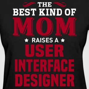 User Interface Designer MOM - Women's T-Shirt
