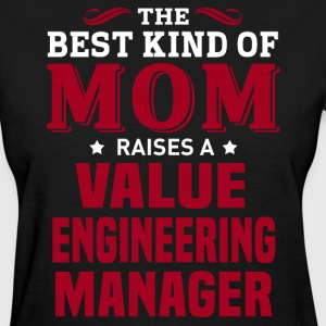 Value Engineering Manager MOM - Women's T-Shirt