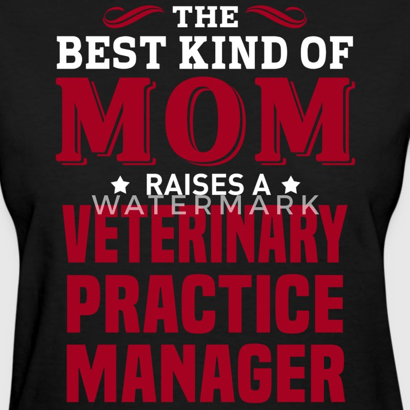 Veterinary Practice Manager MOM - Women's T-Shirt