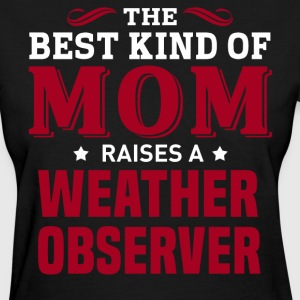 Weather Observer MOM - Women's T-Shirt
