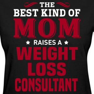 Weight Loss Consultant MOM - Women's T-Shirt