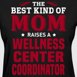 Wellness Center Coordinator MOM - Women's T-Shirt