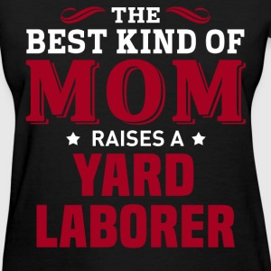 Yard Laborer MOM - Women's T-Shirt