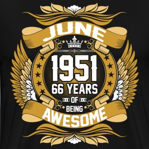 June 1951 66 Years Of Being Awesome T-Shirts - Men's Premium T-Shirt