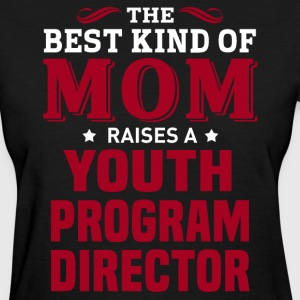 Youth Program Director MOM - Women's T-Shirt