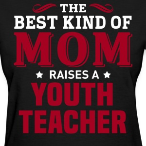 Youth Teacher MOM - Women's T-Shirt