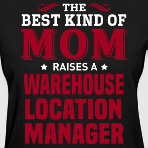 Warehouse Location Manager MOM - Women's T-Shirt