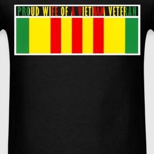 Vietnam Veteran - Proud wife of a Vietnam Veteran - Men's T-Shirt