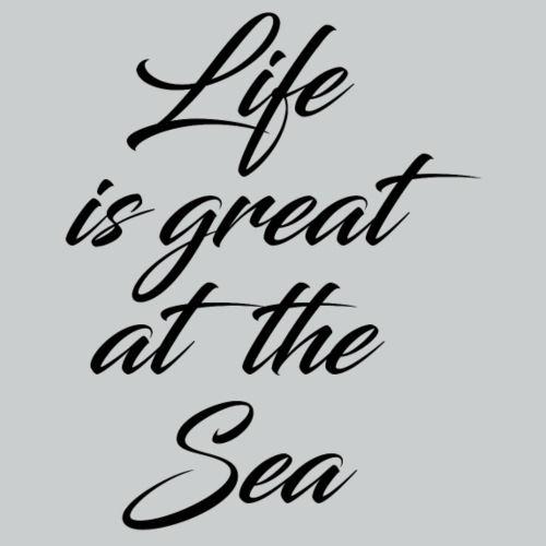GREAT AT THE SEA