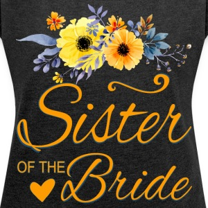 Sister of the Bride - Women´s Rolled Sleeve Boxy T-Shirt