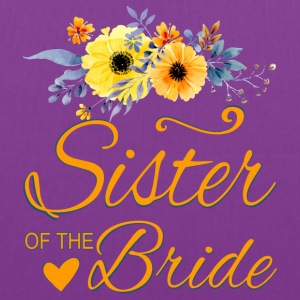 Sister of the Bride - Tote Bag