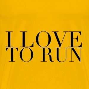 I Love to Run in Black Men's Premium T-Shirt Yello - Men's Premium T-Shirt
