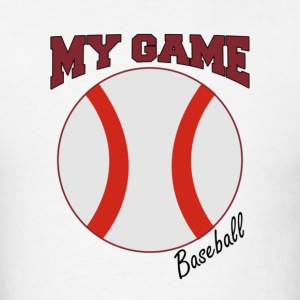 My Game Baseball - Men's T-Shirt