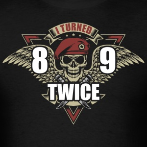 I Turned 89 Twice - Men's T-Shirt