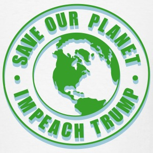 Save our planet impeach trump 3d T-Shirts - Men's T-Shirt