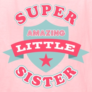 Super Amazing Little Sist Kids' Shirts - Kids' T-Shirt