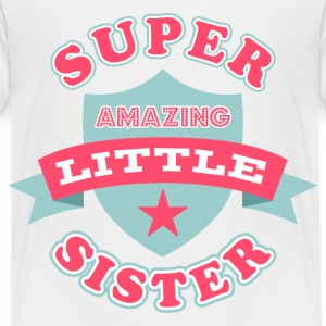 Super Amazing Little Sist Baby & Toddler Shirts - Toddler Premium T-Shirt