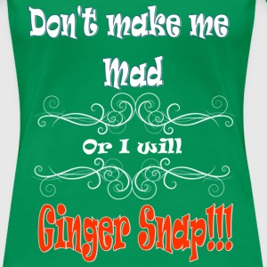 Ginger Snap  - Women's Premium T-Shirt