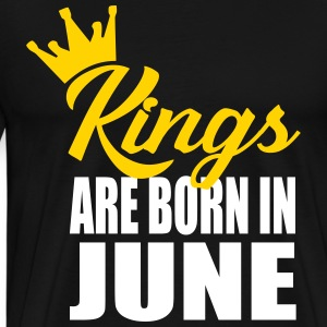 kings are born in june T-Shirts - Men's Premium T-Shirt