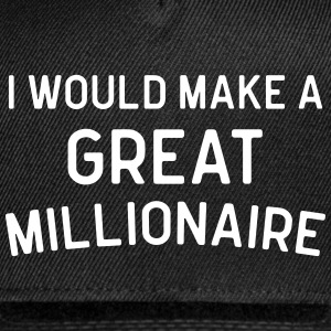 A Great Millionaire Funny Quote Sportswear - Snap-back Baseball Cap