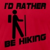 I Rather Be Hiking T-Shirts - Men's T-Shirt by American Apparel