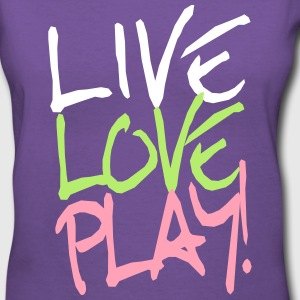 Live Love Play! T-Shirts - Women's V-Neck T-Shirt