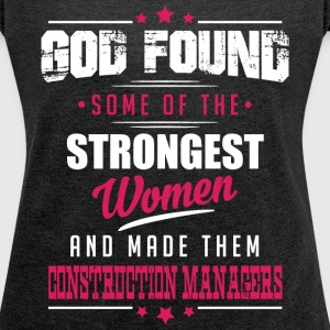 Construction Managers T-Shirts - Women´s Roll Cuff T-Shirt