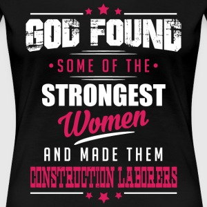 Construction Laborers T-Shirts - Women's Premium T-Shirt