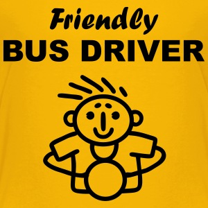 Friendly Bus Driver Baby & Toddler Shirts - Toddler Premium T-Shirt